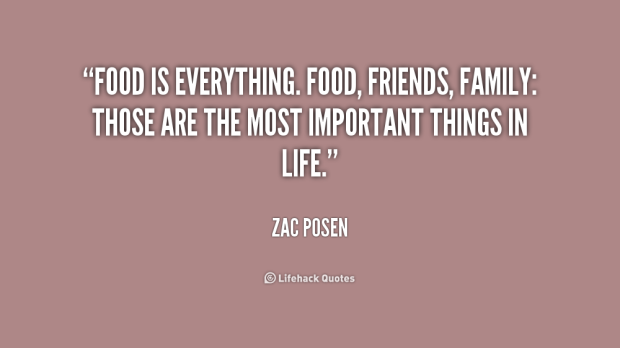 quote-Zac-Posen-food-is-everything-food-friends-family-those-208146